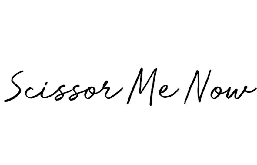 Scissor Me Now Podcast